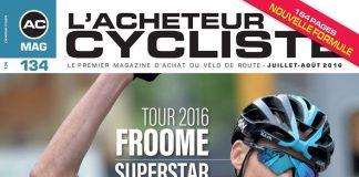 """TODAYCYCLING - L'Achteur Cycliste la """"joue"""" sobre pour cet été 2016, avec une couverture dépourvue de jaune, comme de traditionnellement utilisé à l'occasion des numéros spécial Tour de France. Photo : D.R"""