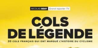 Nicolas Geay auteur des Cols de Légende avec préface de Thomas Voeckler